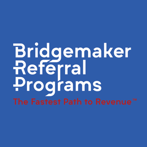 Bridgemaker Referral Programs webinar platform hosts How to Help Referral Sources Bring You More Business, Faster