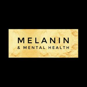 Melanin and Mental Health™ webinar platform hosts Changing the Face of Therapy: An Online Townhall Discussion