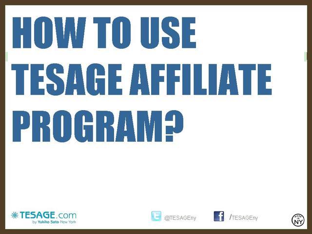 How_to_use_tesage_affiliate_program
