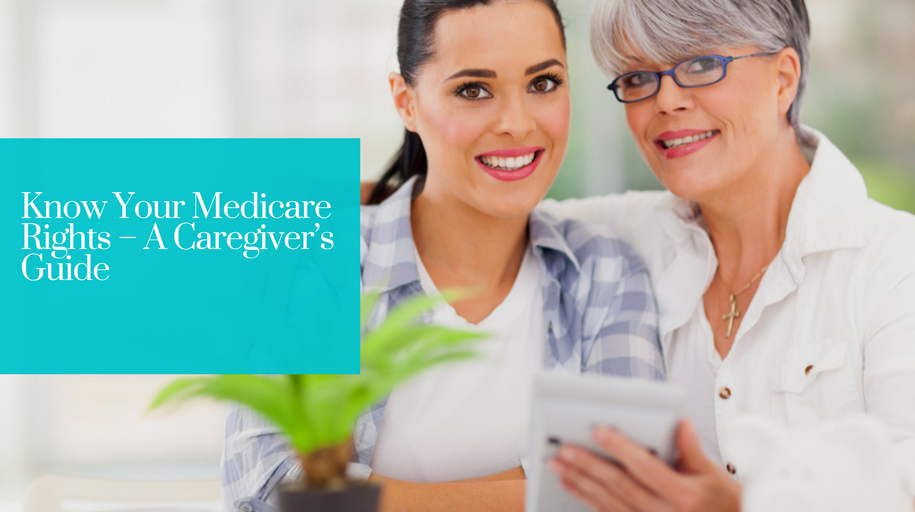 Know_your_medicare_rights_%e2%80%93_a_caregiver%e2%80%99s_guide