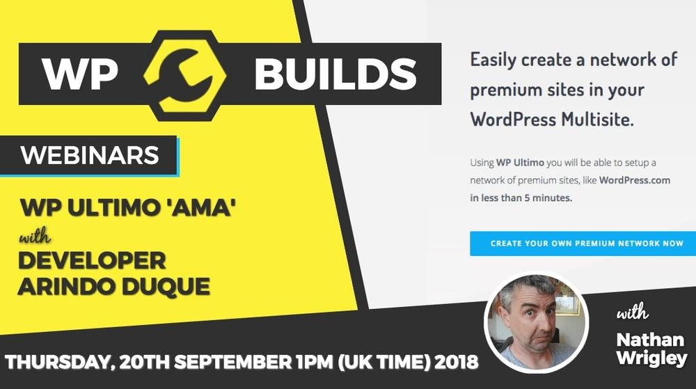 Webinar  WP Ultimo AMA with Arindo Duque by WP Builds f491f2c1b