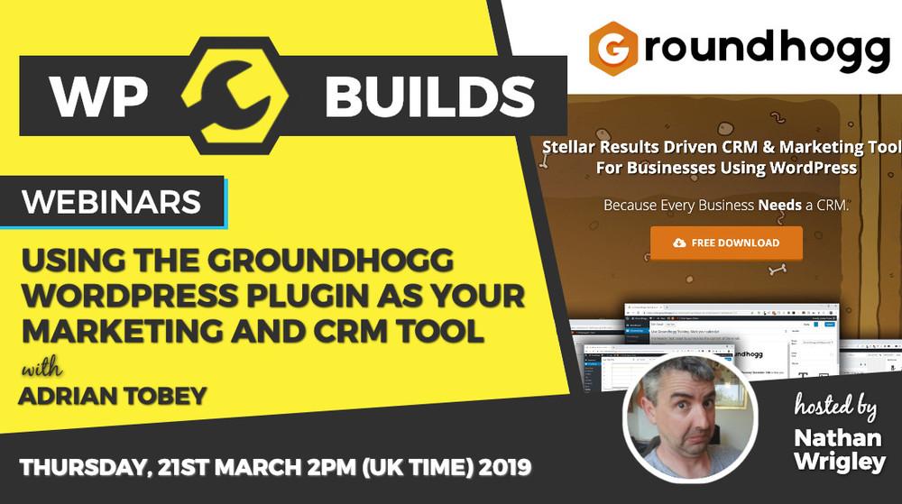 Wp-builds-webinar-groundhogg