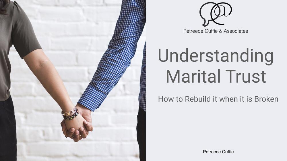 Understanding_marital_trust_and_how_to_rebuild_it_presentation.001
